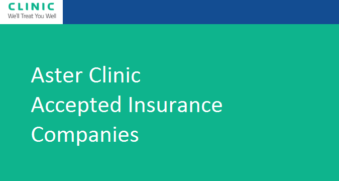 Aster Clinic Accepted Insurance Companies UAE