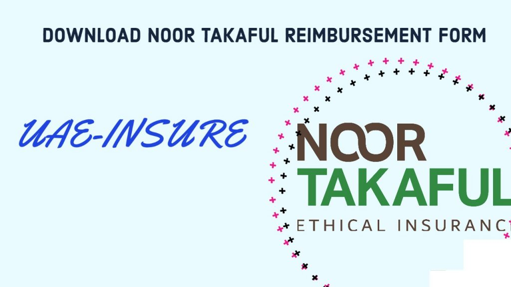 Download Noor Takaful Reimbursement form