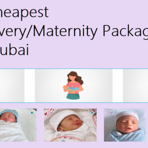 Cheapest DeliveryMaternity Packages in Dubai