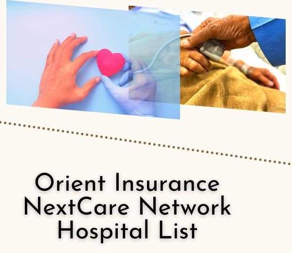 Orient Insurance NextCare Network Hospital List